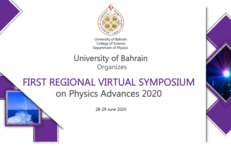 First Regional Virtual Symposium on Physics Advances 2020