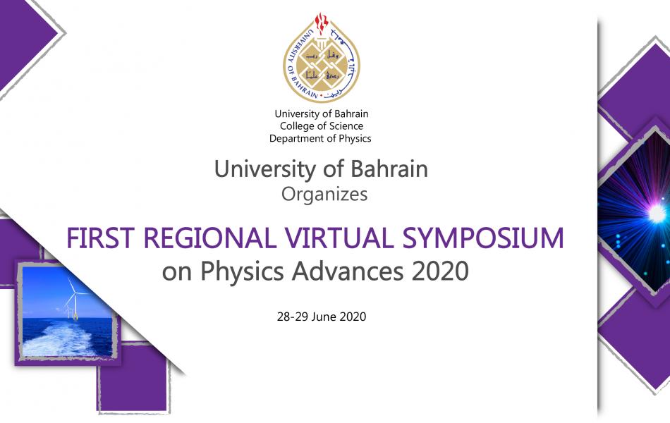 First Regional Virtual Symposium on Physics Advances 2020